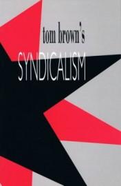 Tom Brown's Syndicalism