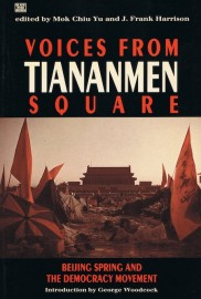 Voices from Tiananmen Square: Beijing Spring and the Democracy Movement