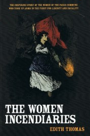 The Women Incendiaries