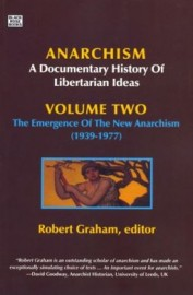 Anarchism: A Documentary History of Libertarian Ideas Volume 2