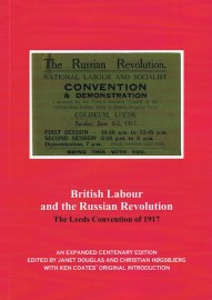 British Labour and the Russian Revolution: The Leeds Convention of 1917