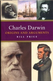 Charles Darwin: Origins and Arguments