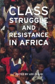Class Struggle and Resistance in Africa
