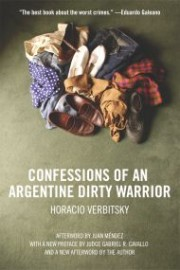 Confessions of an Argentine Dirty Warrior