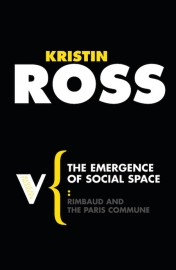 The Emergence of Social Space: Rimbaud and the Paris Commune