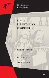 For a Libertarian Communism