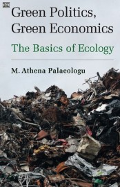 Green Politics, Green Economics: The Basics of Ecology