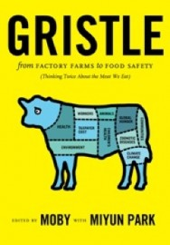 Gristle: From Factory Farm to Food Safety