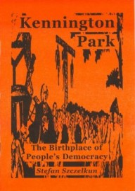 Kennington Park, The Birthplace of People's Democracy