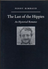 The Last of the Hippies An Hysterical Romance
