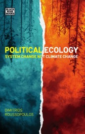 Political Ecology: System Change Not Climate Change