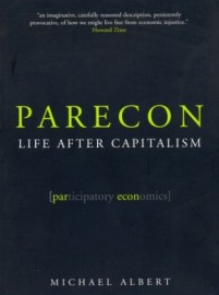 Parecon: Life After Capitalism