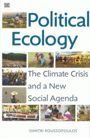 Political Ecology: The Climate Crisis and a New Social Agenda