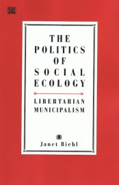 The Politics of Social Ecology