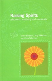 Raising Spirits: Allotments, Well-Being and Community