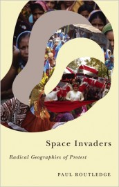 Space Invaders: Radical Geographies of Protest
