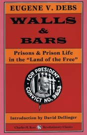 Walls and Bars: Prisons & Prison Life in the