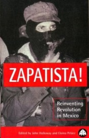 Zapatista! Reinventing Revolution in Mexico