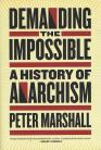 Demanding The Impossible: A History of Anarchism