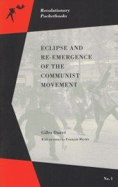 Eclipse and Re-emergence of the Communist Movement