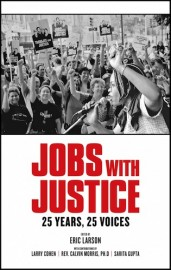 Jobs with Justice - 25 Years, 25 Voices