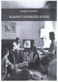 Against Domestication
