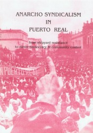 Anarcho Syndicalism in Puerto Real