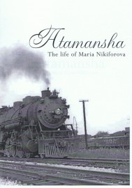 Atamansha: The Life of Maria Nikiforova