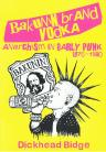Bakunin Brand Vodka: Anarchism in Early Punk 1976-1980