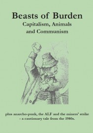 Beasts of Burden: Capitalism, Animals and Communism