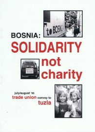 Bosnia: Solidarity Not Charity