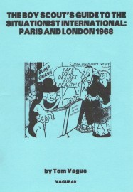 The Boy Scout's Guide To The Situationist International: Paris and London 1968