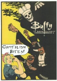 Buffy The Anarcho-Syndicalist