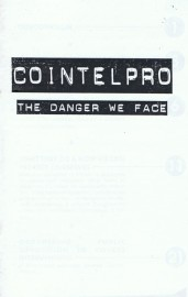 Cointelpro - The Danger We Face
