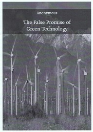 The False Promise of Green Technology