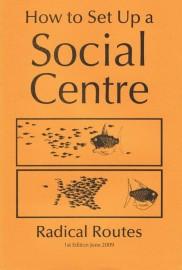 How to Set Up a Social Centre