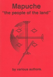 "Mapuche - ""the people of the land"""