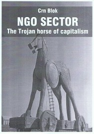 NGO Sector: The Trojan Horse of Capitalism