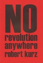 No Revolution Anywhere