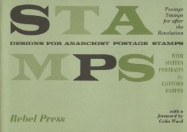 Stamps - Designs for Anarchist Postage Stamps