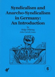 Syndicalism and Anarcho-Syndicalism in Germany: An Introduction
