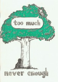 Too Much / Never Enough