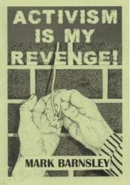 Activism is my Revenge