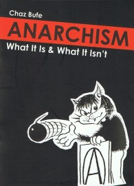 Anarchism: What It Is & What It Isn't