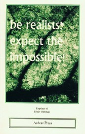 Be Realists! Expect the Impossible!