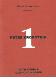 Great Anarchists #1: Peter Kropotkin