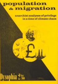 Population & Migration: anarchist analyses of privilege in a time of climate chaos