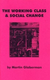 The Working Class & Social Change