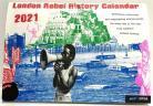 London Rebel History Calendar 2021