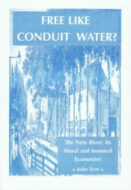Free Like Conduit Water? – The New River: Its Moral and Immoral Economies